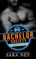 The Bachelors Club, Tome 1 : Bachelor Society