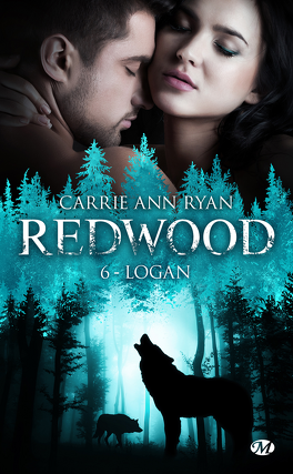 Redwood, Tome 6 : Logan - Livre de Carrie Ann Ryan