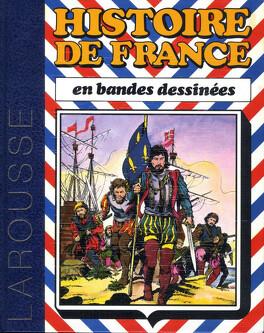 Couverture du livre : Histoire de France en bandes dessinées 4 : De Louis XI à Louis XIII