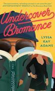 Bromance Book Club, Tome 2 : Undercover Bromance