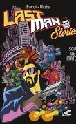 Lastman Stories - Soir de match