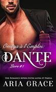 Oméga à l'emploi, Tome 1 : Dante