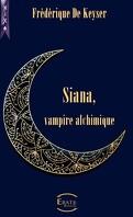 Siana, Vampire Alchimique : L'Intégrale