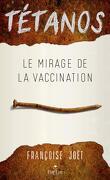Tétanos - Le Mirage De La Vaccination