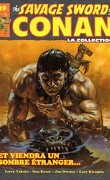 The savage sword of Conan, Tome 39 : Et viendra un sombre étranger...
