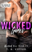 Wicked Bay, Tome 4 : Wicked Games