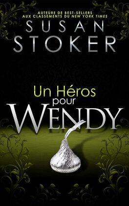 Couverture du livre : Delta Force Heroes, Tome 8 : Un héros pour Wendy