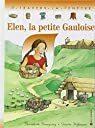 Couverture du livre : Elen, la petite gauloise