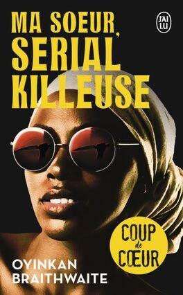 Couverture du livre : Ma soeur, serial killeuse