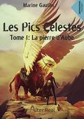 Les Pics célestes, Tome 1 : La Pierre d'aube