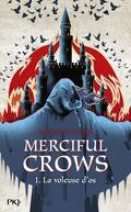 Merciful Crows, Tome 1 : La Voleuse d'os