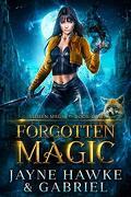Stolen Magic, tome 1, Forgotten Magic