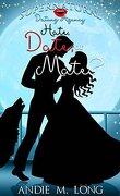 Agence matrimoniale surnaturelle, Tome 3 : Hate, Date, or Mate?