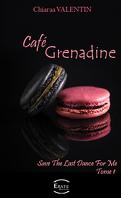 Café Grenadine, Tome 1 : Save the Last Dance for Me