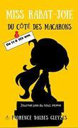 Miss Rabat-joie, Tome 1 : Du côté des macarons