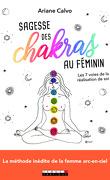 Sagesse des chakras au féminin