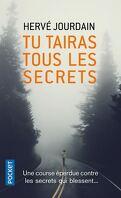 Tu tairas tous les secrets