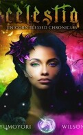 Unicorn Blessed Chronicles book 1 : Celestia