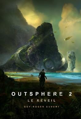 Couverture du livre : Outsphere, Tome 2 : Le Réveil