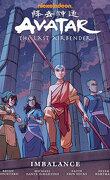 Avatar : The Last Airbander, Intégrale 6 : Imbalance