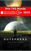 Outsphere, Tome 1
