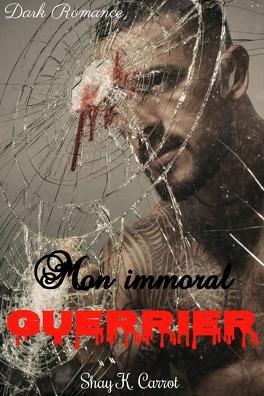Couverture du livre : Mon immoral guerrier