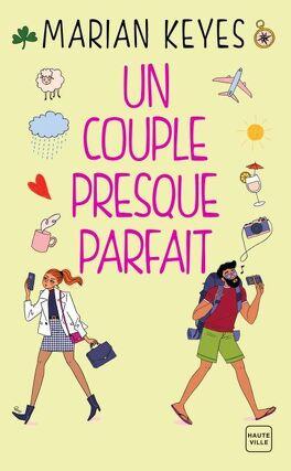 Couverture du livre : Un couple presque parfait