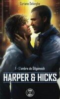 Harper & Hicks, Tome 1 : L'Ombre de Gilgamesh