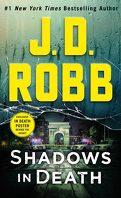 Lieutenant Eve Dallas, Tome 51 : Shadows in Death