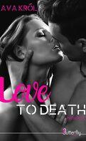 Love to Death L'intégrale