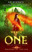 Origins of the Six, tome 4, Wrath One