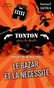 Tonton, Tome 4 : Le Bazar et la Nécessité