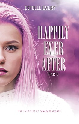 Couverture du livre : Happily Ever After - Paris