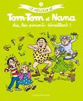 Le Meilleur de Tom-Tom et Nana, Tome 3 : Aïe, les parents déraillent !