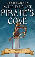 Secrets and Scrabble, Tome 1 : Murder at Pirate's Cove