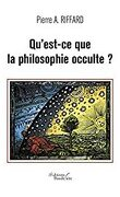 Qu'est-ce que la philosophie occulte ?