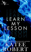 Wicked Villains, tome 2 : Learn my lesson
