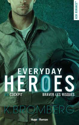 Couverture du livre : Everyday Heroes, Tome 3 : Cockpit