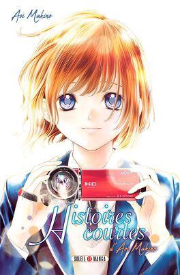Couverture du livre : Histoires courtes d'Aoi Makino