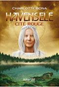 Havensele, Tome 3 : Cité rouge
