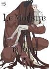 Le Monstre & la Bête, Tome 1