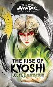 Avatar - The Last Airbender : The Rise of Kyoshi