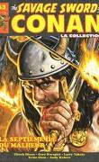 The savage sword of Conan, Tome 43 : La septième île du malheur