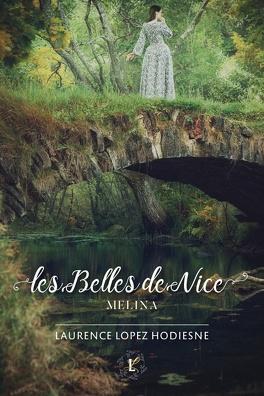 Couverture du livre : Les Belles de Nice - Melina