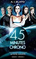 45 Minutes Chrono, Saison 1 - Épisode 3 : La Lune maudite