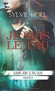 Âme de Lycan, Tome 5 : Je suis le Tau