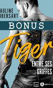 Tiger - Entre ses griffes (Bonus)