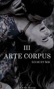 Arte Corpus, Tome 3 : Lucie et Seb