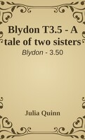 Blydon, Tome 3.5 : A tale of two sisters