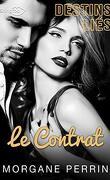 Destins liés, Tome 2 : Le Contrat